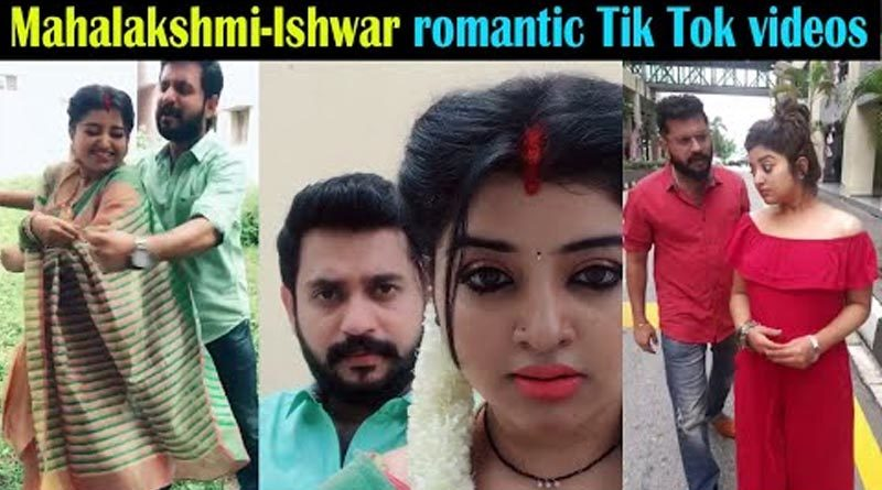 Mahalakshmi Ishwar romantic Tik Tok videos