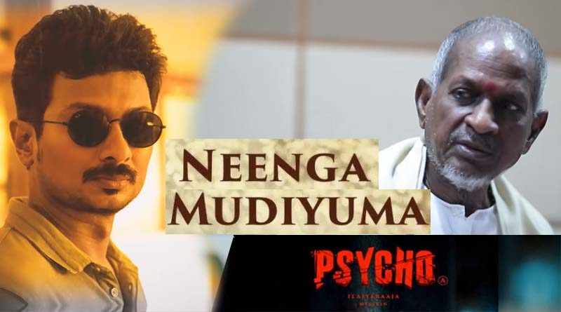 psycho neenga mudiyuma lyrics video song